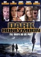 Dark Honeymoon (Dark Honeymoon)