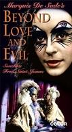 Beyond Love And Evil (La philosophie dans le boudoir)