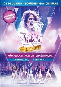 Violetta - O Show - Poster / Capa / Cartaz - Oficial 2