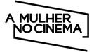 A Mulher no Cinema (A Mulher no Cinema)