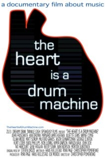 The Heart is a Drum Machine - Poster / Capa / Cartaz - Oficial 2