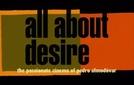 Tudo Sobre o Desejo: O Apaixonante Cinema de Pedro Almodóvar (All About Desire: The Passionate Cinema of Pedro Almodovar)