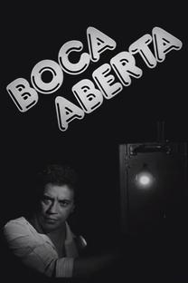 Boca Aberta - Poster / Capa / Cartaz - Oficial 1