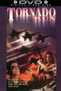Tornado Run - Perigo Iminente - Poster / Capa / Cartaz - Oficial 1