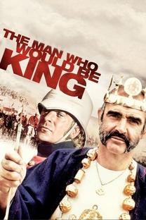 O Homem que Queria Ser Rei - Poster / Capa / Cartaz - Oficial 4