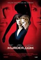 Murder Dot Com (Murder.com )