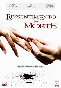 Ressentimento e Morte - Poster / Capa / Cartaz - Oficial 2