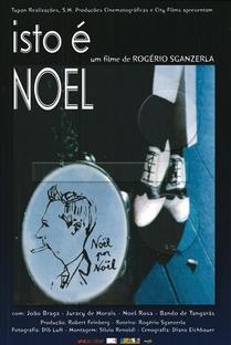 Isto é Noel Rosa - Poster / Capa / Cartaz - Oficial 1