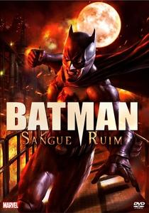 Batman: Sangue Ruim - Poster / Capa / Cartaz - Oficial 2