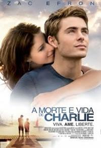 A Morte e Vida de Charlie - Poster / Capa / Cartaz - Oficial 2