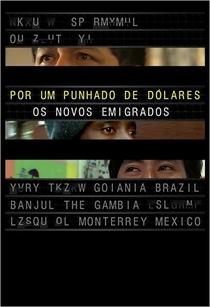 Por Um Punhado de Dólares – Os Novos Emigrados - Poster / Capa / Cartaz - Oficial 1