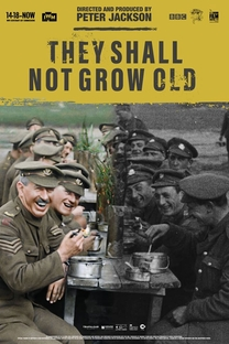 They Shall Not Grow Old - Poster / Capa / Cartaz - Oficial 2