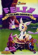 Feliz, O Coelhinho Briguento (Happy, the Littlest Bunny)