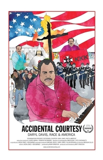 Accidental Courtesy: Daryl Davis, Race & America - Poster / Capa / Cartaz - Oficial 1