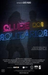 Clube dos Solitários  - Poster / Capa / Cartaz - Oficial 1