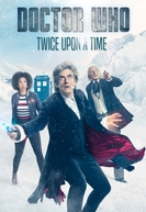 Doctor Who: Twice Upon a Time (Doctor Who: Twice Upon a Time)