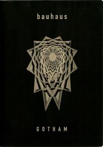 Bauhaus: Gotham - Poster / Capa / Cartaz - Oficial 1