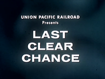 Last Clear Chance - Poster / Capa / Cartaz - Oficial 1