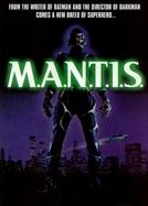 M.A.N.T.I.S. - A Vingança Que Não Tarda (M.A.N.T.I.S.)