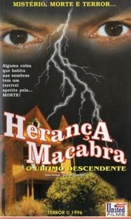 Herança Macabra - O Último Descendente - Poster / Capa / Cartaz - Oficial 3