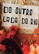 Do Outro lado do Rio (Do Outro lado do Rio)
