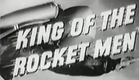 """King of the Rocket Men"" Movie Serial Trailer (1949)"