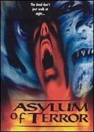 Asylum of Terror  (Asylum of Terror )