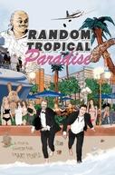 Random Tropical Paradise (Random Tropical Paradise)