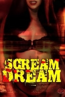 Scream Dream (Scream Dream)