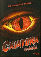Criatura do Mal (The Creature of the Sunny Side Up Trailer Park)