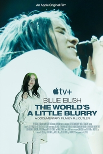 Billie Eilish: The World's a Little Blurry - Poster / Capa / Cartaz - Oficial 2