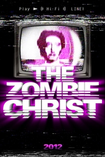 The Zombie Christ - Poster / Capa / Cartaz - Oficial 1