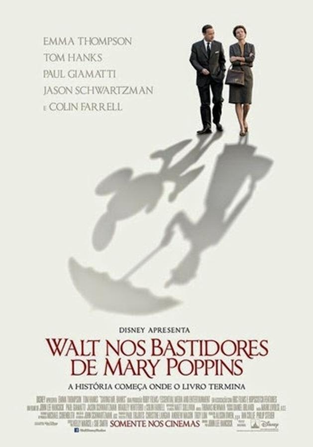 Resenha: Walt nos Bastidores de Mary Poppins | Fique Sabendo!