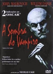 A Sombra do Vampiro - Poster / Capa / Cartaz - Oficial 7