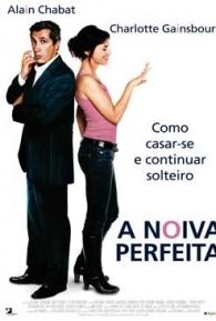 A Noiva Perfeita - Poster / Capa / Cartaz - Oficial 2