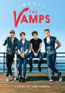Meet The Vamps: Story of The Vamps - Poster / Capa / Cartaz - Oficial 1