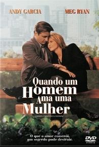 Quando um Homem Ama uma Mulher - Poster / Capa / Cartaz - Oficial 2