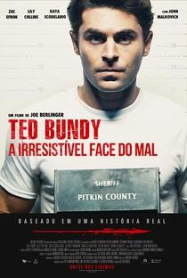Ted Bundy: A Irresistível Face do Mal - Poster / Capa / Cartaz - Oficial 2