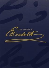 Elisabeth: Das Musical - Live aus dem Theater an der Wien - Poster / Capa / Cartaz - Oficial 1