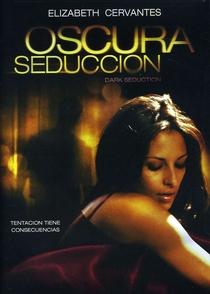 Oscura Seduccion - Poster / Capa / Cartaz - Oficial 1