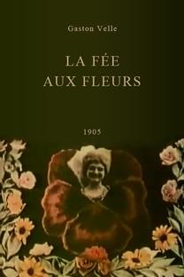 La fée aux fleurs - Poster / Capa / Cartaz - Oficial 1