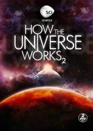 Como Funciona o Universo (2ª Temporada) (How the Universe Works (Season 2))