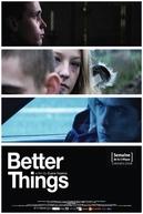 Melhores Coisas (Better Things)