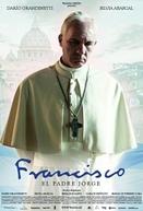 Papa Francisco: Conquistando Corações (Francisco - El Padre Jorge)