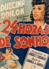 24 Horas de Sonho - Poster / Capa / Cartaz - Oficial 1