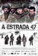 A Estrada 47 (A Estrada 47)