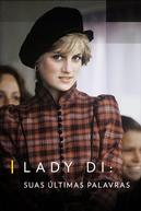 Lady Di: Suas Últimas Palavras