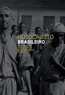 Holocausto Brasileiro (Holocausto Brasileiro)