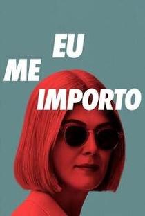 Eu Me Importo - Poster / Capa / Cartaz - Oficial 4
