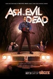 Ash vs. Evil Dead (1ª Temporada) - Poster / Capa / Cartaz - Oficial 1